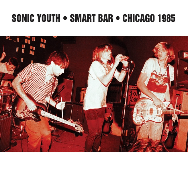 Sonic Youth - Smart Bar, Chicago 1982_cover