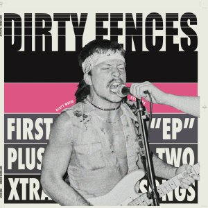 Dirty Fences First EP plus Two Xtra Songs_cover
