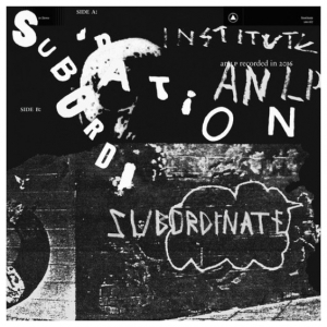 Institute - Subordination_cover