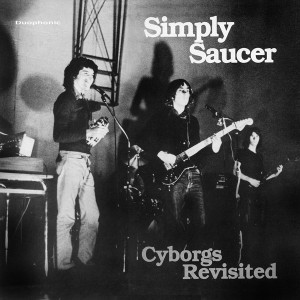 Simply Saucer_Cyborgs Revisited_cover