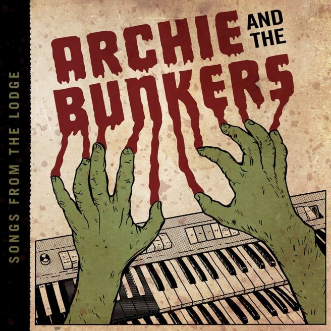 Archie and the Bunkers_Songs from the Lodge