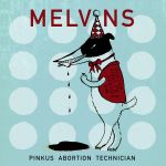 Melvins_Pinkus Abortion Technician_cover