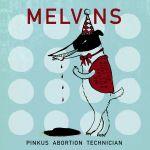 Melvins_Pinkus Abortion Technician_cover