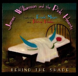 James Williamson and the Pink Hearts - Behind the Shades_cover