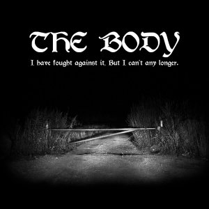The Body - I Have Fought Against It But I Can_t Any Longer_cover