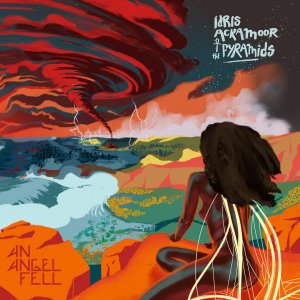 idris ackamoor and the pyramids_an angel fell_cover