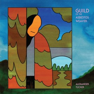 Alexander Tucker - Guild of the Absestos River_cover